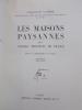LES MAISONS PAYSANNES des VIEILLES PROVINCES DE FRANCE.. Joseph-Stany Gauthier