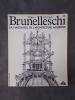 FILIPPO BRUNELLESCHI. Naissance de l'Architecture Moderne. . Filippo Brunelleschi / Antonio Manetti & de Giorgio Vasari