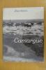 CAMARGUE. Jean Giono & Hans W. Silvester