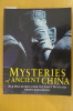 MYSTERIES OF ANCIENT CHINA. New discoveries from the Early Dynasties. . Jessica Rawson