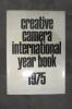 CREATIVE CAMERA INTERNATIONAL YEAR BOOK 1975. Collectif