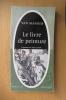 LE LIVRE DE PEINTURE. Van Mander / Robert Genaille