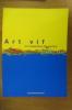 ART VIF en Languedoc-Roussillon. 1998-2002..