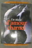 UNE SIECLE D'AMOUR CHARNEL. Tom Hickman
