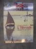 L'HERAULT vu par les peintres. . Alain Laborieux et Robert Faure