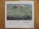 Paolo Busato - Toscana. Tra Pienza E. S. Quirico d'Orcia. Introducione di Alessandro Tagliolini.. Minor, Florentia