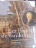 Les Esprits de Vanikoro. Le mystère Lapérouse.. Bellec, François.
