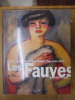 Les Fauves : Le règne de la couleur. Ferrier, Jean-Louis.