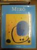 Joan Miro: L'homme et son oeuvre. Erben, Walter: