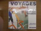 Voyages avec Roger Broders Affichisted Des Annes 20-30. Annie de Montry Françoise Lepeuve