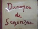 Dunoyer de Segonzac, Préface de Maurice Genevoix. DUNOYER DE SEGONZAC