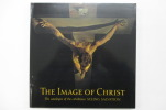 THE IMAGE OF CHRIST. The catalogue of the exhibition SEEING SALVATION.. Collectif