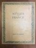 Styles de France, meubles et ensembles de 1610 à 1920. Collectif