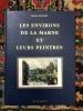 Les environs de la Marne et leurs peintres. Michel Riousset
