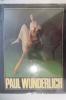 PAUL WUNDERLICH.. Paul Wunderlich