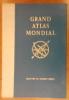 GRAND ATLAS MONDIAL. Collectif