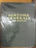 HISTOIRE GENERALE DES PEUPLES DE L'ANTIQUITE A NOS JOURS. Petit, Maxime