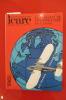 LA CONQUETE DE L'ATLANTIQUE NORD TOME 2 : LA FRANCE . ICARE revue de l'aviation française
