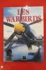 LES WARBIRDS. Rick Ruhman