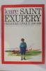 SAINT EXUPERY : Première époque 1900-1930 : La jeunesse, l'adolescence, l'uniforme, les débuts aéronautiques et littéraires : Courriers Sud.. Icare