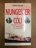 Nungesser et Coli, premiers vainqueurs de l'Atlantique. Charles Garreau