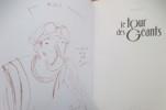 LE TOUR DES GEANTS. (avec un envoi et dessin de l'Auteur). Nicolas Debon