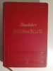Belgium and Holland Including the Grand-Duchy of Luxembourg. Baedeker, Karl