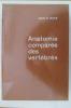 ANATOMIE COMPAREE DES VERTEBRES + Livret de planches . Jean G. Baer