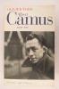 ALBERT CAMUS. UNE VIE.. Olivier Todd