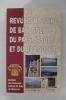 SOCIETE DES SCIENCES LETTRES & ARTS DE BAYONNE 2002 / N°157 .