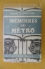 MEMOIRES DU METRO. Roger H. Guerrand