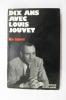 DIX ANS AVEC LOUIS JOUVET.. Léo Lapara