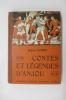 CONTES et LEGENDES D'ANJOU.. Jacques Levron