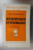 METAPHYSIQUE et PSYCHOLOGIE. Shri Aurobindo