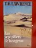 LES SEPTS PILIERS DE LA SAGESSE . T.E. Lawrence