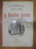 Le Mobilier Lorrain (Ensemble & Details). Sadoul, Charles