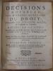 Décisions Notables sur diverses Questions de Droit, jugées par plusieurs Arrêts du Parlement de Toulouse.. CAMBOLAS, Jean de