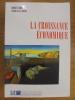 La Croissance Économique. . Robert J. Barro and Xavier Sala-i-Martin