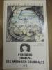 L'HISTOIRE CURIEUSE DES MONNAIES COLONIALES.. REGIS ANTOINE