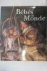 BEBES DU MONDE.. Béatrice Fontanel & Claire D'Harcourt