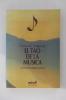 EL TAO DE LA MUSICA.. Carlos D. Fregtman