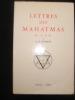 LES LETTRES DES MAHATMAS A A.P. SINNETT .Par les Mahatmas M. et K.H..  Transcrites et compilées par A.T. BARKER .