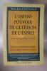 L'INFINI POUVOIR DE GUERISON DE L'ESPRIT. Selon le Bouddhisme Tibétain. Exercices de méditation simples pour la santé le bien-être et l'éveil.. Tulku ...