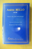 ANDRES BELLO. Naissance d'une pensée Latino-américaine. Andrés Bello
