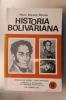 HISTORIA BOLIVARIANA. Mario Briceño Perozo