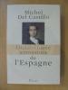 DICTIONNAIRE AMOUREUX DE L'ESPAGNE. Michel Del Castillo