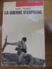 LA GUERRE D'ESPAGNE (THE SPANISH CIVIL WAR).. THOMAS HUGH