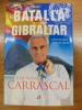 La batalla de Gibraltar : cómo se ganó, cómo se perdió. Carrascal, José María