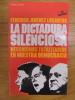 La dictadura silenciosa. Mecanismos totalitarios en nuestra democracia. Jiménez Losantos, Federico