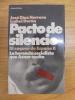 PACTO DE SILENCIO ( EL SAQUEO DE ESPAÑA II). Jose Diaz Herrera - Isabel Duran
